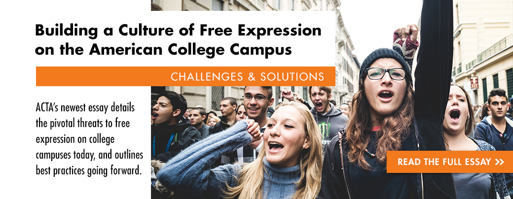 Building a Culture of Free Expression on the American College Campus