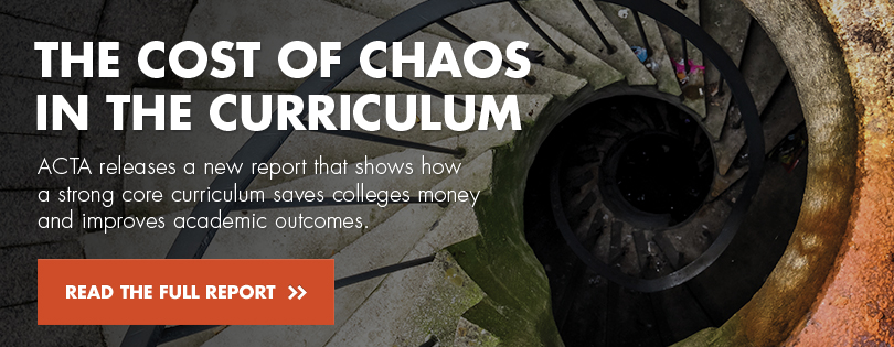 ACTA releases a new report: The Cost of Chaos in the Curriculum