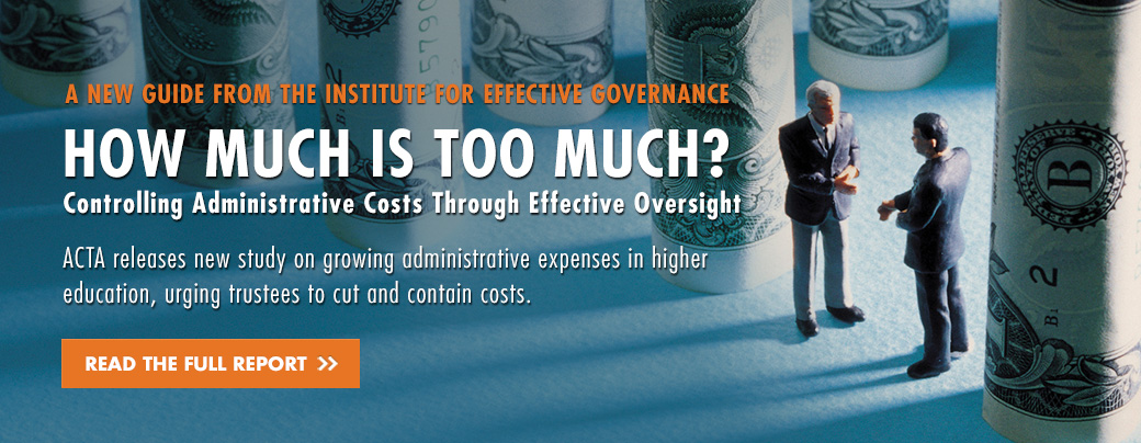 How Much Is Too Much? Controlling Administrative Costs Through Effective Oversight